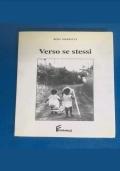 Rosa Maraucci - Verso se stessi 2000 Ferraro