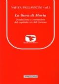 La Sura di Maria. Traduzione e commento del capitolo XIX del Corano