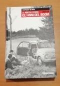 LA NOSTRA STORIA 1955-59 GLI ANNI DEL BOOM