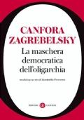 LA MASCHERA DEMOCRATICA DELL'OLIGARCHIA - Un dialogo