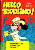 HELLO, TOPOLINO   i classici di Walt Disney num. 81