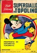 SUPERGIALLO DI TOPOLINO  i classici di Walt Disney num. 21
