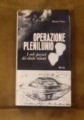 Operazione Plenilunio - I voli Spaziali dei dischi volanti
