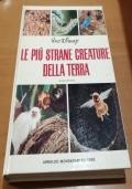 LE PIU' STRANE CREATURE DELLA TERRA