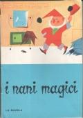 I nani magici