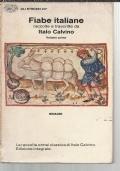 FIABE ITALIANE RACCOLTE E TRASCRITTE DA ITALO CALVINO volume primo