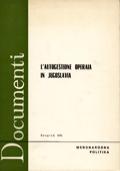 L'AUTOGESTIONE OPERAIA IN JUGOSLAVIA (1950-1970)