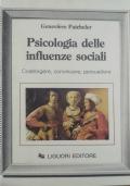 Psicologia delle influenze sociali Costringere, convincere, persuadere