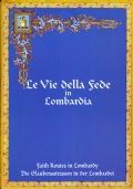 Le Vie della fede in Lombardia / Faith Routes in Lombardy