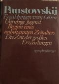 Erzählungen vom Leben - Unruhige Jugend. Beginn eines unbekannten Zeitalters. Die Zeit der grossen Erwartungen.