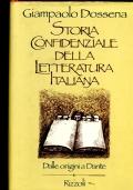 Storia confidenziale della letteratura italiana dalle origini a Dante