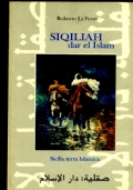 SIQILIAH DAR EL ISLAM. SICILIA TERRA ISLAMICA