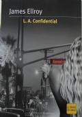 L.A. Confidential.  Le strade del giallo