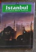 Istanbul la culla delle civiltà