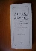 ABBA! PATER! ossia In cerca del Gran Padre - Poema epico-didascalico in 134 canti