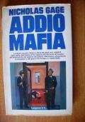 ADDIO MAFIA - La storia degli anni ruggenti della Mafia: Al Capone, Luciano, Anastasia, ecc.