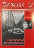 PROPOSTA PER LA RIFONDAZIONE COMUNISTA Rivista marxista rivoluzionaria di politica teoria e cultura - n. 25 Agosto 1999