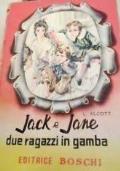 JACK E JANE DUE RAGAZZI IN GAMBRA