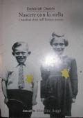 Nascere con la stella i bambini ebrei nell'Europa nazista