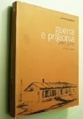 GUERRA E PRIGIONIA 1940- 1945 IL MIO DIARIO (DIARIO MARINAIO DI LACCO AMENO - REGIA MARINA SECONDA GUERRA MONDIALE)