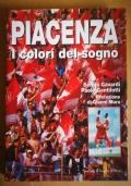 Piacenza i colori del sogno