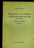 PREPARAZIONE DEI BAMBINI E DEGLI ADOLESCENTI ALLA VITA - ( AMBIENTE BORGHESE ) - FORMULE CONCRETE