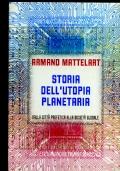 STORIA DELL'UTOPIA PLANETARIA DALLA CITTA' PROFETICA ALLA SOCIETA' GLOBALE