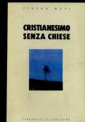 CRISTIANESIMO SENZA CHIESE