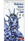 Multicolour visions-Multicultural visions 3. Con 2 CD Audio. Per le Scuole superiori