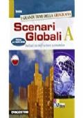 Scenari globali. Volume A. Per gli Ist. tecnici settore economico