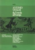 ANTONIO VIVALDI DA VENEZIA ALL'EUROPA