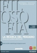 LA RICERCA DEL PENSIERO, vol.3C: dalla crisi della modernità agli sviluppi più recenti