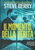 Il momento, della verità. Steve Berry. Editrice Nord. 2018/1 edizione