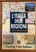 L'ITALIA DELLE REGIONI I VALORI DELLE DIVERSITA'