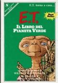 E.T. il libro del Pianeta Verde. William Kotzwinkle. Sperling & Kupfer Editori. 1985/1 edizione