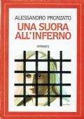Una suora all'inferno. Alessandro Pronzato. Piero Gribaudi Editore. 1986/1 edizione