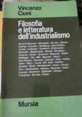 Filosofia e letteratura dell'industrialismo