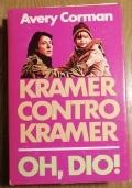 KRAMER CONTRO KRAMER - OH, DIO !