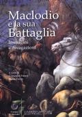 Maclodio e la sua Battaglia. Immagini e divagazioni
