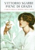 Piene di grazia, i volti della donna nell'arte. Vittorio Sgarbi. Bompiani. 2011.