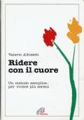 Ridere con il cuore. Valerio Albisetti. Paoline. 2001