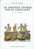 La grande storia delle crociate. volume secondo. Jean Richard. Il giornale. 1999.