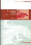 Il cavallo rosso ( 1 VOLUME ) Eugenio Corti - San Paolo 2008