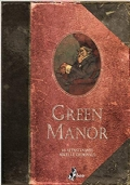GREEN MANOR. 16 affascinanti novelle criminali + SPED. GRATIS