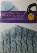Guida completa alle tecniche della maglia