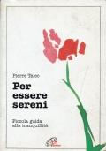 Per essere sereni. Pierre Talec. Paoline. 1995.