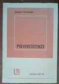 Pulveresistenze (AUTOGRAFATO DALL'AUTORE)