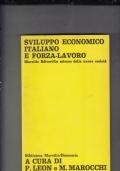 SVILUPPO ECONOMICO ITALIANO E FORZA-LAVORO
