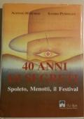 40 ANNI DI SEGRETI spoleto, menotti, il festival
