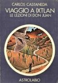 Viaggio a Ixtlan - Le lezioni di Don Giovanni